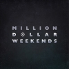 Million Dollar Weekends