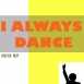 Silkz - I Always Dance (Feat. Palfy) (Single)