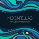 Moonfellas - Underwater Sun (EP)
