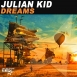 Julian Kid - Dreams (Maxi Single)