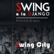 Swing à la Django - Swing City (Virtuosity Of Swing)