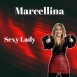 Marcellina - Sexy Lady 2017 (Burai On The Beat) (Single)