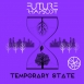 Future Rhapsody - Temporary State