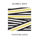 Marble Mist - Tainted Love (Single)