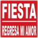 Fiesta - Regresa Mi Amor (Single)