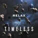 Relax - Timeless (A Collection Of Concert and Studio Recordings 2013-2018) CD2