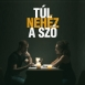Children Of Distance - Túl Nehéz A Szó (Single)