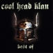 Cool Head Clan - Best Of