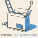 Petruska  - Help Me Out Of Here (Single)