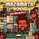 Mazamata X - Blast From Block X