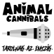 Animal Cannibals - Tarolnak Az Emszík (Single)