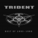 Trident - Best of 1993-1998