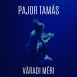 Pajor Tamás - Váradi Méri (Single)