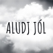 Audiopoeta - Aludj Jól (Single)