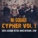 M-Squad - Cypher Vol. 1. (Single)