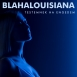 Blahalouisiana - Testemnek Ha Engedem (Single)