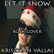 Vállai Krisztián - Let It Snow (Single)