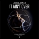 Julian Jayman - It Ain't Over (Single)