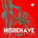 Tha Shudras - Misbehave (Single)