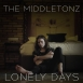 The Middletonz - Lonely Days (Single)