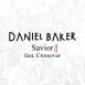 Daniel Baker  - Savior II (Feat. Crossover) (Single)