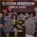 IGNI - Eliszom Mindenem (Feat. Goore) (Single)