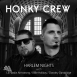 Honky Crew - Harlem Nights (EP)