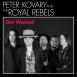 Peter Kovary & The Royal Rebels - Get Wasted (Single)