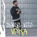 Deniel Vito - VDKA (Single)