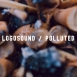 Logosound - Polluted