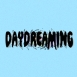 MADMIKE Band - Daydreaming (Single)