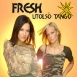 Fresh - Utolsó Tangó (Maxi Single)