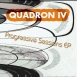 Quadron IV. - Progressive Session EP