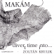 Makám - Divertimento (Divert Time Into)