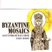 Saint Ephraim Male Choir - Bizánci Mozaikok