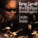 Karen Carroll With The Mississippi GraveDiggers - Evolution Revolution