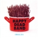 Happy Dead Band - Himalája