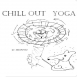 Monyo Project - Chill Out Yoga