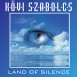 Kövi Szabolcs - The Land Of Silence