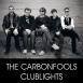 The Carbonfools - Club Lights (Single)