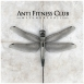 Anti Fitness Club - Metamorphosis
