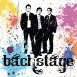 Bachstage - Bachstage