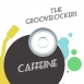 Groovelockers - Caffeine (Single)