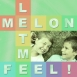 Melon - Let Me Feel (Maxi Single)