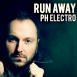 PH Electro - Run Away (Maxi Single)