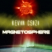 Kevin Csizi - Magnetosphere (Digitally Remastered)