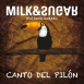 Milk & Sugar - Canto Del Pilón (Maxi Single)