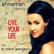 Dancs Annamari  - Live Your Life (Feat. DJ Robert Georgescu) (Single)