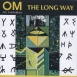 Om Art Formation - The Long Way