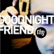 Clayfeet  - Goodnight Friend (Single)